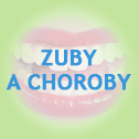 Zuby a choroby